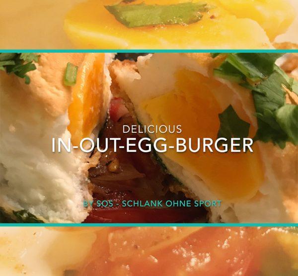 Aus der SOS-Küche - In-Out-Egg-Burger
